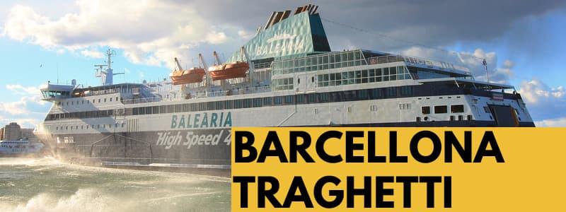 Fotografia di un traghetto in mare con rettangolo arancione in basso a destra con scritta nera Barcellona Traghetti