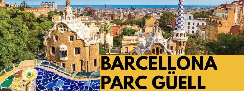 Fotografia di Parc Güell con vista su Barcellona e rettangolo arancione in basso a destra con scritta nera Barcellona Parc Güell