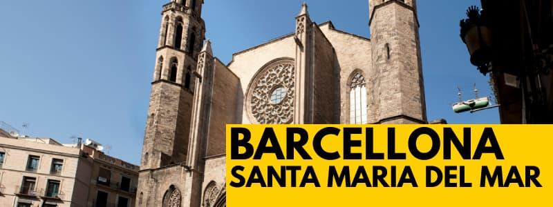 """Fotografia della Basilica di Santa Maria Del Mar di Barcellona con rettangolo arancione e scritta nera in basso a destra """"BARCELLONA SANTA MARIA DEL MAR"""""""